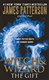The Gift (Turtleback School & Library Binding Edition) (Witch & Wizard)