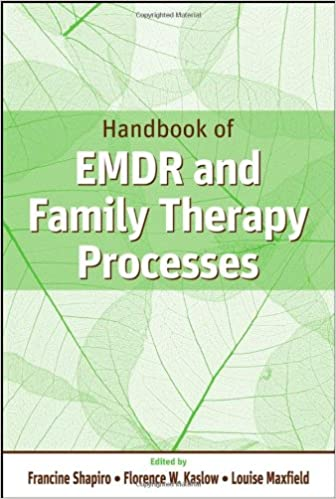 Amazon.com: Handbook of EMDR and Family Therapy Processes ...
