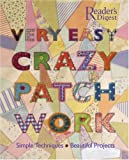 Very Easy Crazy Patchwork, Betty Barnden, 0762106727