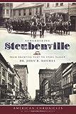 Remembering Steubenville, John R. Holmes, 1596296453