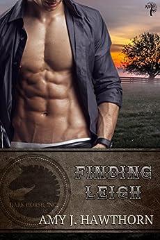 Finding Leigh: Dark Horse Inc. Book 3 by [Hawthorn, Amy J.]