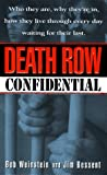 img - for Death Row Confidential: Who's Who on Death Row (True Crime) book / textbook / text book