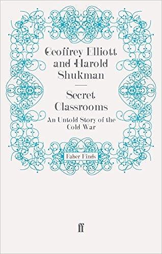 Gratis ebook download søgning Secret Classrooms: An Untold Story of the Cold War PDF CHM 0571276458