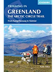 Trekking in Greenland - The Arctic Circle Trail: From Kangerlussuaq to Sisimiut (Cicerone Trekking Guides)