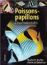 Poissons-papillons : Chaetodontidés par Debelius