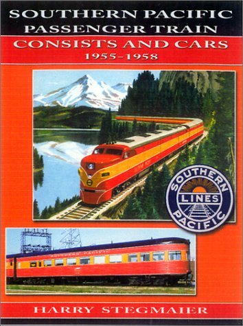 Southern Pacific Passenger Train Consists and Cars - Southern Trains Railway Passenger