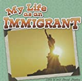 My Life As an Immigrant, Nancy Kelly Allen, 1618101420