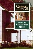 A Sress-Free Move, Judy Ramsey and Century 21 Staff, 0793123976