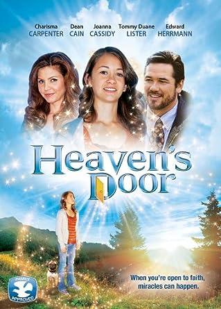 Heaven\u0027s Door  sc 1 st  Amazon.com & Amazon.com: Heaven\u0027s Door: Charisma Carpenter Dean Cain Tommy \u0026#34 ...