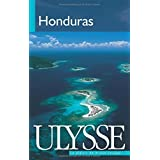 Honduras: Written by Eric Hamovitch, 1905 Edition, Publisher: Guide de voyage Ulysse [Paperback]