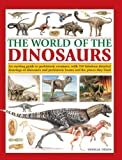 The World of the Dinosaurs, Douglas Dixon, 0857236148
