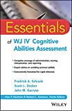 img - for Essentials of WJ IV Cognitive Abilities Assessment (Essentials of Psychological Assessment) book / textbook / text book
