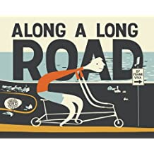 Along A Long Road: Written by Frank Viva, 2011 Edition, Publisher: HarperCollins Publishers Ltd [Hardcover]