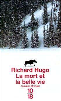 La mort et la belle vie par Hugo