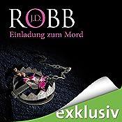 Einladung zum Mord (Eve Dallas 14) | J. D. Robb