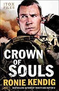 Crown of Souls (The Tox Files Book #2) by [Kendig, Ronie]
