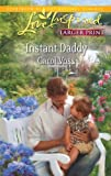 Instant Daddy, Carol Voss, 0373815506