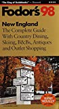 New England '98: The Complete Guide with Country Dining, Skiing, B&Bs, Antiques and Outlet Shoppi ng (Fodor's Gold Guides)