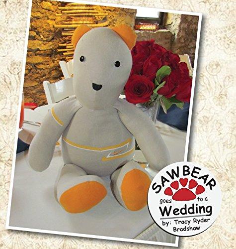 Sawbear Goes to a Wedding (Sawbear Books)