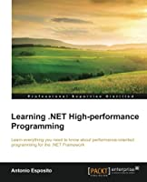 Learning .NET High Performance Programming Front Cover