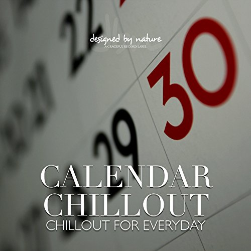 (Calendar Chillout - Chillout for Everyday)