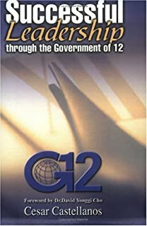 Successful Leadership Through The Government Of 12