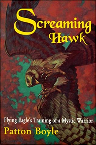 Free mp3 downloads books Screaming Hawk: Flying Eagle's Training of a Mystic Warrior em português PDF ePub iBook