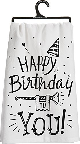 Happy Birthday to You Kitchen Towel - Primitives By Kathy - LOL Made You Smil...