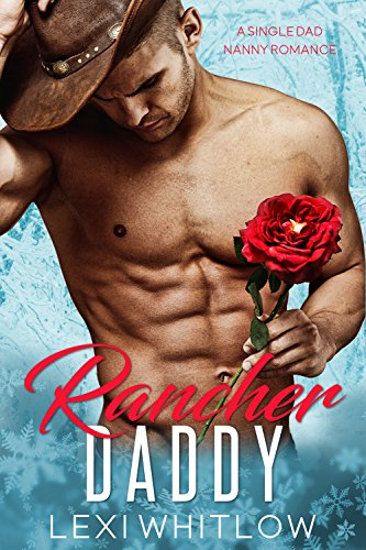 Rancher Daddy: A Single Dad & Nanny Romance cover