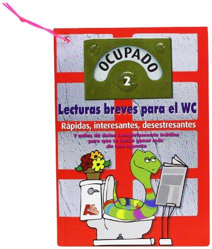 Ocupado 2. Lecturas breves para el WC por Aa.Vv.