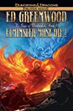Elminster Must Die: The Sage of Shadowdale, Book I (The Elminster Series)
