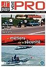 Les métiers de la sécurité : Pompiers, Policiers, Militaires, Gardiens par ONISEP