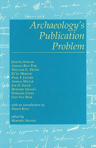 Archaeology's Publication Problem