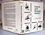 Insects and Human Society, Peters, Michael T., 0442275935