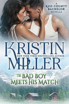 The Bad Boy Meets His Match (Kiss County Bachelors) by [Miller, Kristin]