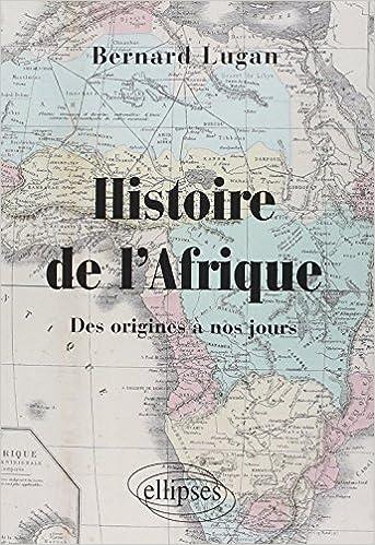 Amazon Fr Histoire De L Afrique Des Origines A Nos Jours