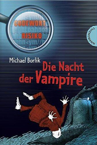 Die Nacht der Vampire: Codewort Risiko