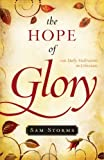 The Hope of Glory, Sam Storms, 1581349319