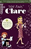 Not Fair, Clare