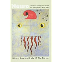 Neuro: The New Brain Sciences and the Management of the Mind