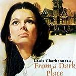 From a Dark Place | Louis Charbonneau