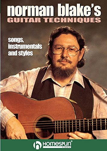 Norman Blake's Guitar Techniques Vol 1 - Songs, Instrumentals and Styles [Instant Access]