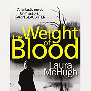 The Weight of Blood Audiobook