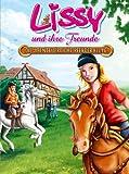 Lissy und ihre Freunde: Die abenteuerliche Pferderallye