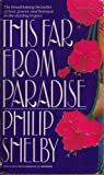 This Far from Paradise, Philip Shelby, 0553278142