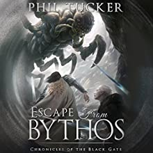 Escape from Bythos Audiobook by Phil Tucker Narrated by Noah Michael Levine