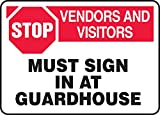 Accuform MADM960XL STOP Vendors & Visitors Must Sign In At Guardhouse 10'' x 14'' Aluma-Lite