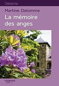 """Afficher """"La Mémoire des anges"""""""