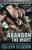 Abandon the Night (The Heroes of New Vegas) (Volume 3)
