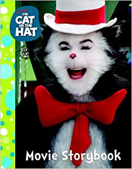 the cat in the hat movie storybook justine fontes ron fontes